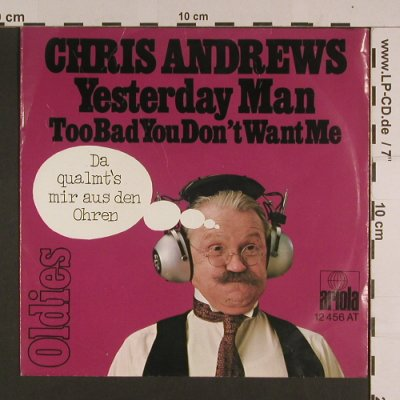 Andrews,Chris: Yesterday Man, Ariola(12 456 AT), D, Ri,  - 7inch - S7663 - 2,50 Euro