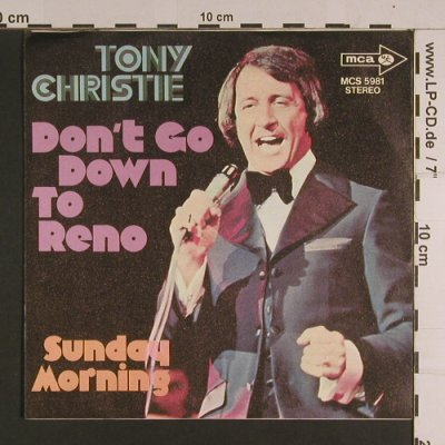 Christie,Tony: Don't Go Down To Reno / Sunday Morn, MCA(MCS 5981), D, Ri, 1972 - 7inch - S7810 - 2,00 Euro