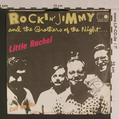 Rockin' Jimmy & Brothers of t.Night: Little Rachel/Call on me, Metronome(0030.333), D, 1980 - 7inch - S7840 - 2,50 Euro