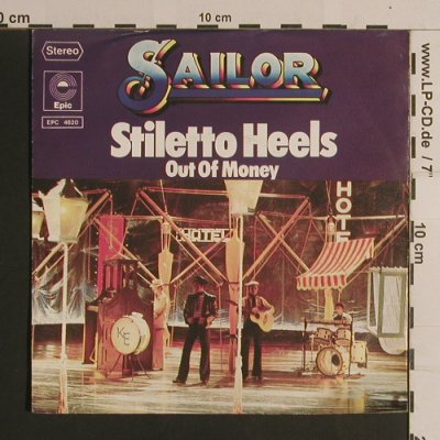 Sailor: Stiletto Heels/Out of Money, woc, Epic(EPC 4620), D, 1976 - 7inch - S7883 - 2,00 Euro