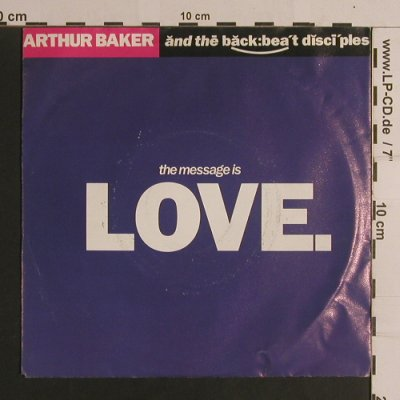 Baker,Arthur  a.t. backbeat discipl: The Message of Love, AM(390 462-7), D, 1989 - 7inch - S7973 - 2,00 Euro