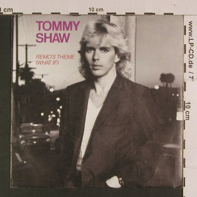 Shaw,Tommy: Remo's Theme (What if), AM(390 050-7), D, 1985 - 7inch - S8030 - 2,50 Euro