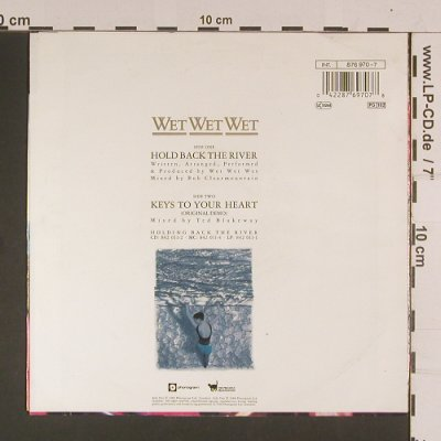 Wet Wet Wet: Hold Back The River/Key to your Hea, Phonogram(876 970-7), D, 1989 - 7inch - S8032 - 2,50 Euro