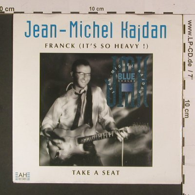 Kaidan,Jean-Michel: Franck(It's so Heavy!)/Take a Seat, AH Rec.(AH 107), D, 1991 - 7inch - S8039 - 2,50 Euro