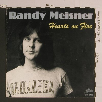 Meisner,Randy: Hearts On Fire / Anyway Bye Bye, Epic(EPC 9476), NL, m-/vg+, 1981 - 7inch - S8204 - 2,50 Euro