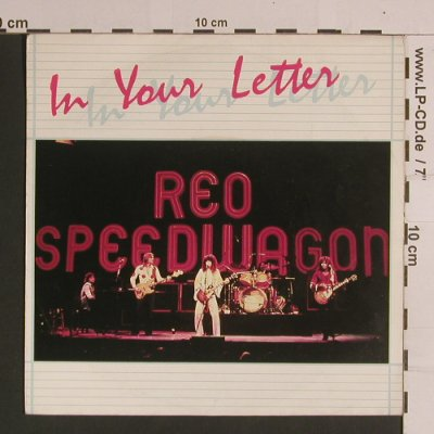 Reo Speedwagon: In Your Letter / Shakin'It Loose, Epic(A-1562), NL, 1981 - 7inch - S8205 - 3,00 Euro