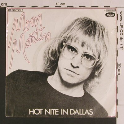 Moon Martin: Hot Nite In Dallas / She's A Preten, Capitol(006-85 682), D, m-/vg+, 1978 - 7inch - S8240 - 2,00 Euro