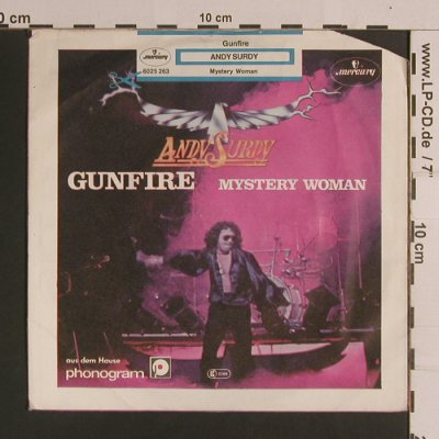 Surdy,Andy: Gunfire / Mystery Woman, Mercury(6025 263), D, CO, 1979 - 7inch - S8308 - 2,00 Euro