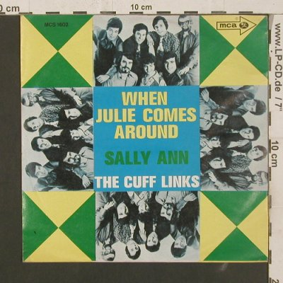 Cuff Links: When Julie Comes Around/Sally Ann, MCA(MCS 1602), D,  - 7inch - S8393 - 5,00 Euro