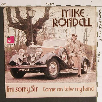 Rondell,Mike: I'm sorry,Sir, m-/vg+, BASF(05 15514 6), NL,  - 7inch - S8682 - 2,50 Euro