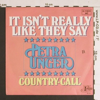 Unger,Petra: It isn't really like they say, From/Teldec(6.11935 AC), D, stoc, 1976 - 7inch - S8763 - 2,50 Euro