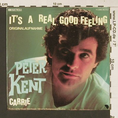 Kent,Peter: It's A Real Good Feeling / Carrie, Electrola(006-45773), D, 1979 - 7inch - S8919 - 2,50 Euro