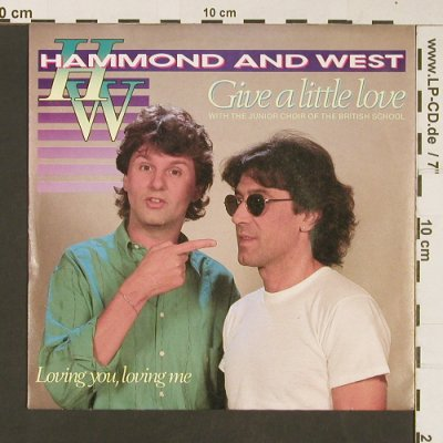 Hammond and West: Give a little love, Ariola(108 553), D, 1986 - 7inch - S8951 - 2,50 Euro
