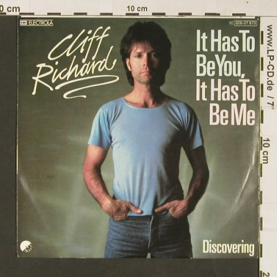 Richard,Cliff: It Has To Be You,It Has To Be Me+1, EMI(006-07 672), EEC, 1982 - 7inch - S8964 - 4,00 Euro