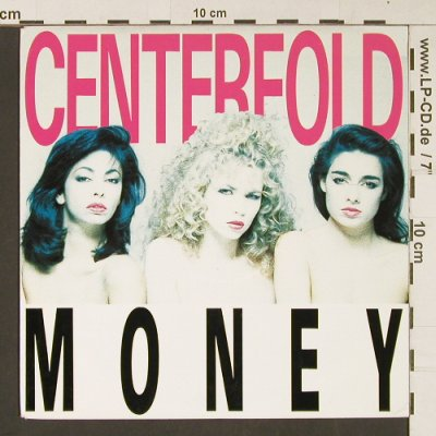 Centerfold: Money / Even more money, CBS(653036 7), NL, 1988 - 7inch - S9019 - 2,50 Euro