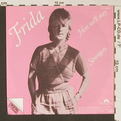 Frida (Abba): Here We'll Stay / Strangers, Polydor(811 845-7), D, 1983 - 7inch - S9155 - 3,00 Euro