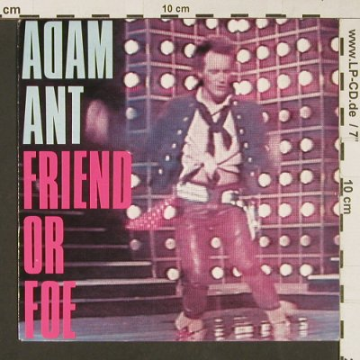 Ant,Adam: Friend Or Foe / Juanito The Bandito, CBS(A 2736), NL, 1982 - 7inch - S9160 - 3,00 Euro