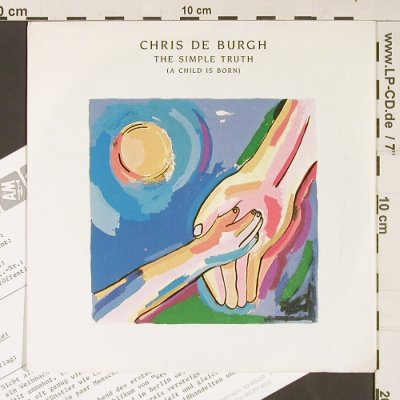 De Burgh,Chris: The Simple Truth, Facts, AM(390 269-7), D, 1987 - 7inch - S9208 - 3,00 Euro