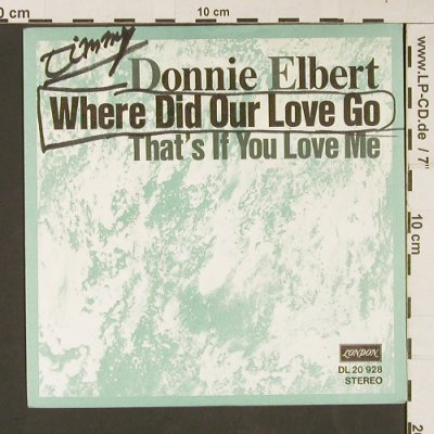 Elbert,Donnie: Wheredid Ourlove Go, woc, London(DL 20 928), D,Warenpr.,  - 7inch - S9217 - 2,50 Euro