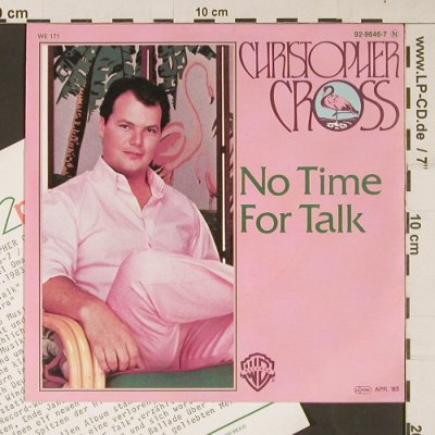 Cross,Christopher: No Time For Talk / Think of Laura, WB(92-9646-7), D, 1983 - 7inch - S9255 - 2,50 Euro