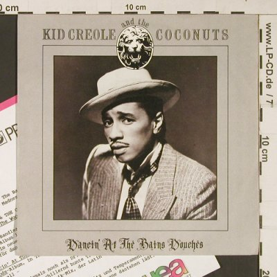 Kid Creole & Coconuts: Dancing at the Bains Douches, Sire(928 329-7), D, 1987 - 7inch - S9284 - 2,50 Euro