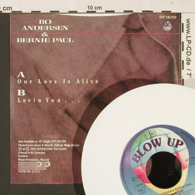 Andersen,Bo & Paul,Bernie: Our Love Is Alive, white vinyl, Blow Up(INT 110.733), D, 1987 - 7inch - S9315 - 2,50 Euro