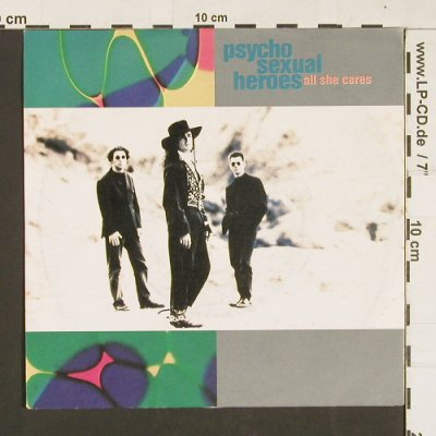Psycho Sexual Heroes: All she cares / Higher, Crownhill(S 197), , 1990 - 7inch - S9330 - 2,50 Euro