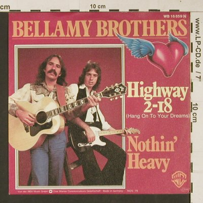 Bellamy Brothers: Highway 2-18 / Nothin'Heavy, WB(16859), D, 1976 - 7inch - S9438 - 3,00 Euro