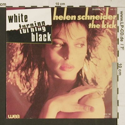 Schneider,Helen w.t.Kick: White Turning Black / Love, WEA(24-9569-7), D, 1983 - 7inch - S9439 - 1,50 Euro