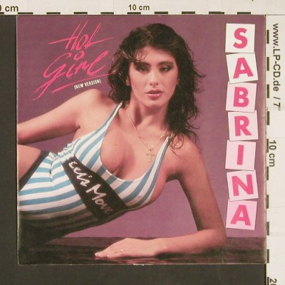 Sabrina: Hot Girl (new version), Chic(6.15015 AC), D, 1987 - 7inch - S9458 - 3,00 Euro