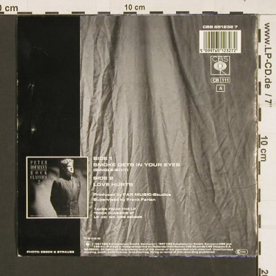 Hofmann,Peter: Smoke Gets In Your Eyes/Love Hurts, CBS(651232 7), NL, 1987 - 7inch - S9460 - 3,00 Euro