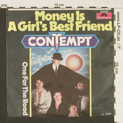 Contempt: Money Is A Girl's Best Friend, Polydor(2058 862), D, 1977 - 7inch - S9518 - 2,00 Euro