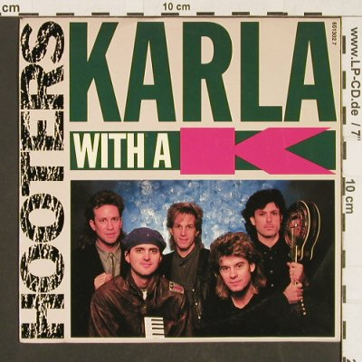 Hooters: Karla with a K / Washington's day, CBS(651302 7), NL, 1987 - 7inch - S9577 - 3,00 Euro