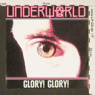 Underworld: Glory!Glory! / Shokk the doctor, Sire(927830-7), D, 1988 - 7inch - S9818 - 3,00 Euro