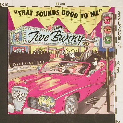 Jive Bunny & Mastermixers: That Sounds Good To Me, BCM(07430), D,  - 7inch - S9829 - 2,00 Euro