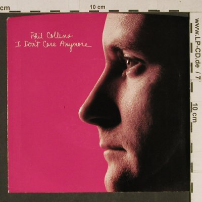 Collins,Phil: I Don't Care Anymore, Atlantic(7-89877), US, 1983 - 7inch - T1006 - 3,00 Euro