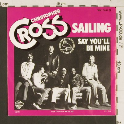Cross,Christopher: Sailing / Say you'll be mine, WB(17 661), D, 1980 - 7inch - T101 - 2,50 Euro