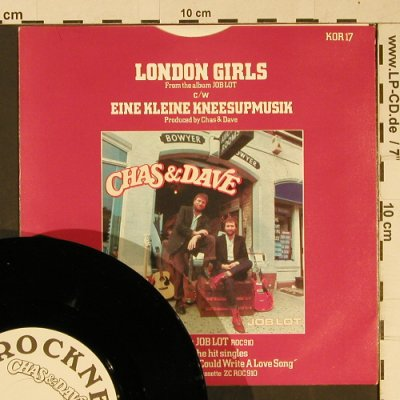 Chas & Dave: London Girls/EineKleineKneesupmusik, Rockney(KOR 17), UK, m-/vg+, 1982 - 7inch - T1070 - 2,50 Euro