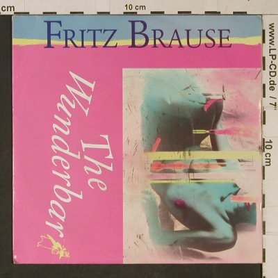 Brause,Fritz: The Wunderbar, Papagayo(15 9504 7), D, 1986 - 7inch - T1075 - 2,50 Euro