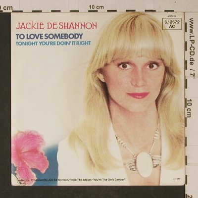 de Shannon,Jackie: To Love Somebody, Line(6.12672 AC), D, 1977 - 7inch - T1103 - 3,00 Euro