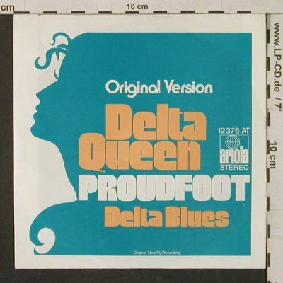 Proudfoot: Delta Queen / Delta Blues, Ariola(12 376 AT), D,  - 7inch - T1283 - 3,00 Euro