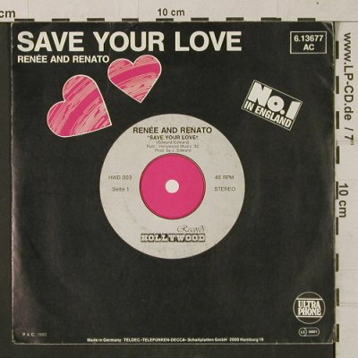 Renee & Renato: Save your Love, Ultraphone(6.13677 AC), D, 1982 - 7inch - T1311 - 2,50 Euro