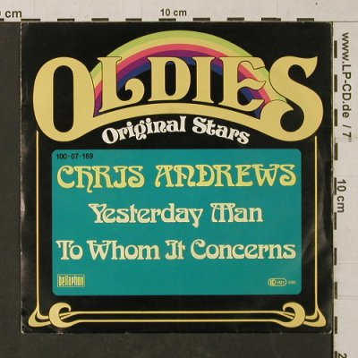 Andrews,Chris: Yesterday Man / To Whom itsConcerns, Ariola(100 07 169), D, Ri,  - 7inch - T1331 - 2,00 Euro