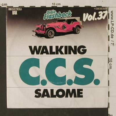 C.C.S.: Walking / Salome-OldieFlashb.Vol.37, RAK(006-92 252 M), D,  - 7inch - T1336 - 2,50 Euro