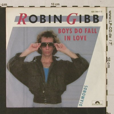Gibb,Robin: Boys Do Fall In Love / Diamonds, Polydor(821 765-7), D, 1984 - 7inch - T1339 - 2,50 Euro