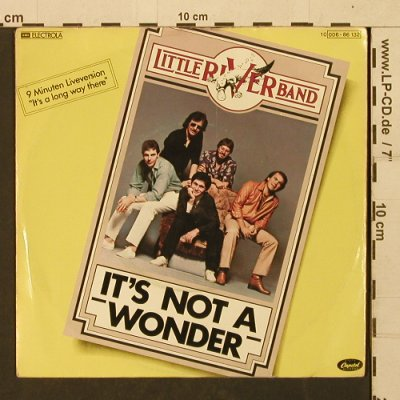 Little River Band: It's Not A Wonder+1, 9 min vers., Capitol(006-86 132), D, m-/vg+, 1979 - 7inch - T1352 - 2,50 Euro