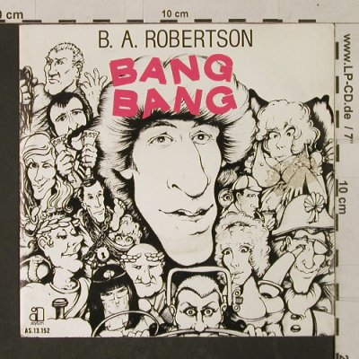 Robertson,B.A.: Bang Bang / Side the C Side, Asylum(AS 13.152), D, toc, 1979 - 7inch - T1382 - 2,50 Euro