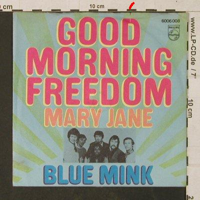 Blue Mink: Good Morning Freedom/Mary Jane, Philips(6006 008), D,vg+/vg+,  - 7inch - T1422 - 2,50 Euro