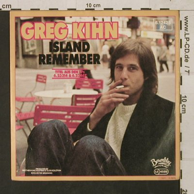 Kihn,Greg: Island / Remember, Beserkley(6.12425 AC), D, 1978 - 7inch - T1491 - 2,50 Euro