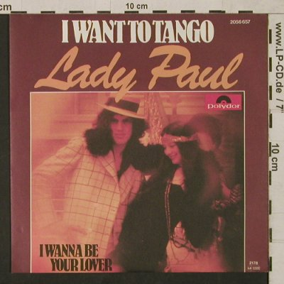 Lady Paul: I want to Tango/I wanna be your lov, Polydor(2056 657), D, 1977 - 7inch - T1530 - 2,50 Euro